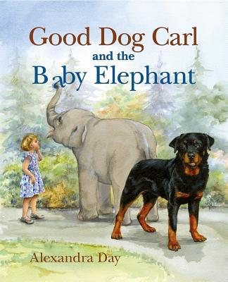 Good Dog Carl and the Baby Elephant