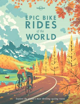 Epic Bike Rides of the World