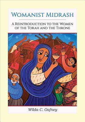 Womanist Midrash by Wilda C. Gafney