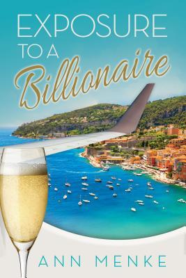 Exposure to a Billionaire by Ann Menke