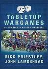 Tabletop Wargames...