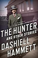 The Hunter: And Other Stories