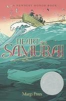 Heart of a Samurai: Based on the True Story of Manjiro Nakahama
