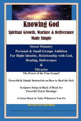 Knowing God, Spiritual Growth, - Brent Runyan