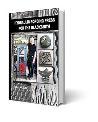 Hydraulic Forging Press for the Blacksmith