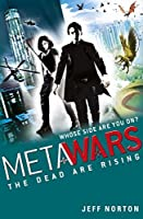 MetaWars 2: The Dead are Rising