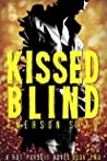 Kissed Blind (Hot Pursuit, #2)