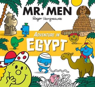 Mr. Men Adventure in Egypt