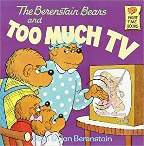 The Berenstain Bears and Too Much TV