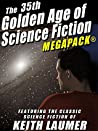 The 35th Golden Age of Science Fiction MEGAPACK®: Keith Laumer
