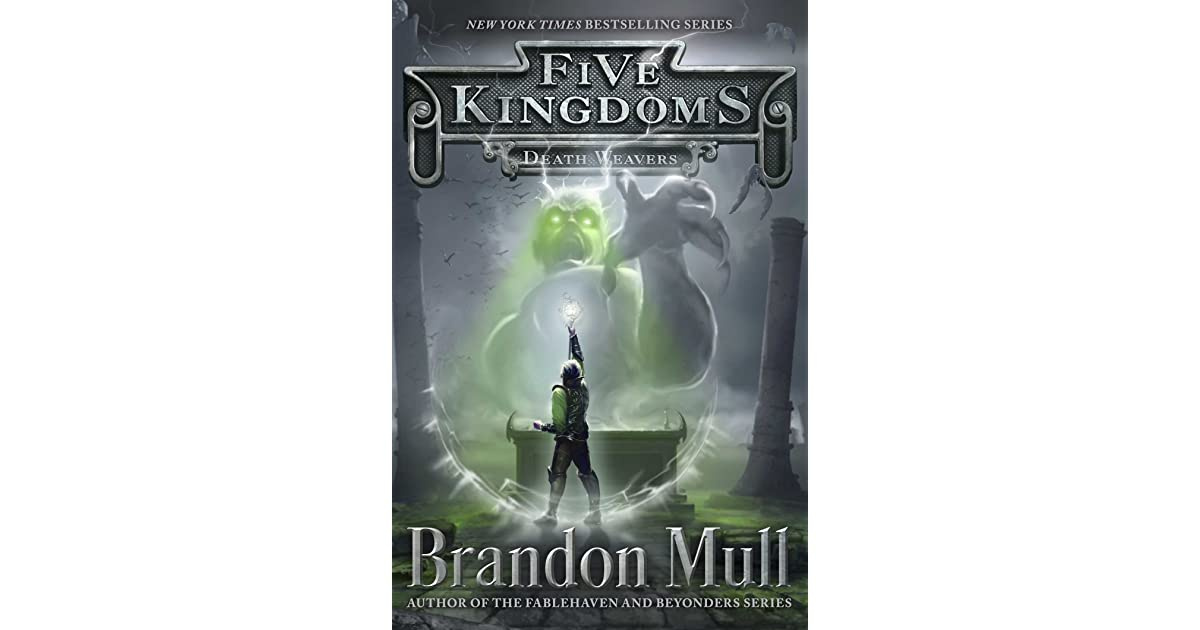 Death Weavers Five Kingdoms 4 By Brandon Mull
