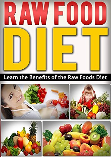 the benefits of a raw food diet