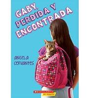 Gaby, Perdida y Encontrada