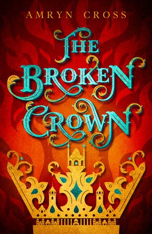 The Broken Crown (Narrow Gate, #1)