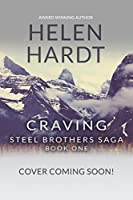 Craving (Steel Brothers Saga, #1)