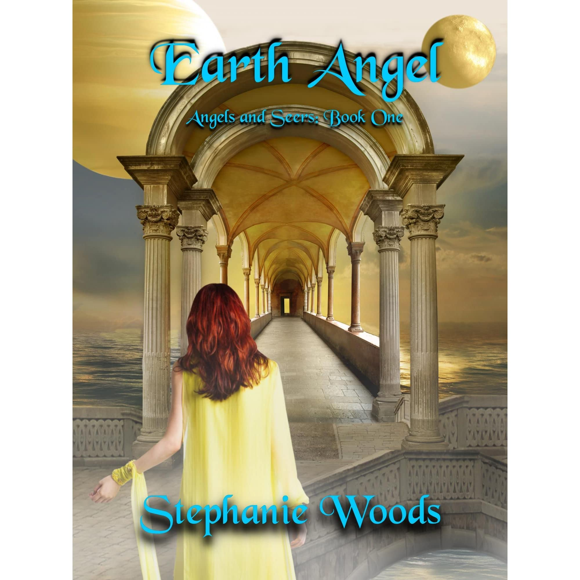Earth Angel (angels And Seers: Book One) By Stephanie Woods €� Reviews,  Discussion, Bookclubs, Lists