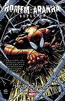 Homem-Aranha Superior, Vol. 1: Meu Pior Inimigo