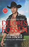 Blame It on the Cowboy (The McCord Brothers, #3)