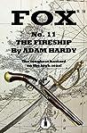 The Fireship (Fox Book 11)