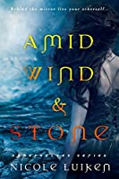 Amid Wind and Stone (Otherselves Book 2)