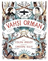 Vahşi Orman (Wildwood Chronicles, #1)