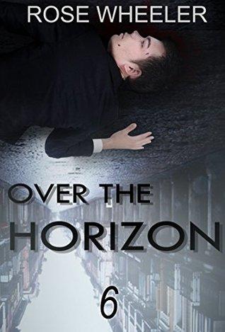 MYSTERY: SECRET - Over The Horizon: (Mystery, Suspense, Thriller, Suspense Crime Thriller) (ADDITIONAL FREE BOOK INCLUDED ) (Suspense Thriller Mystery: The Secret)