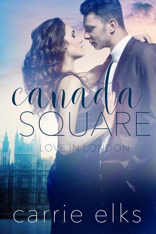 Canada Square (Love in London, #3)
