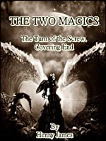 The Two Magics : The Turn of the Screw. Covering End