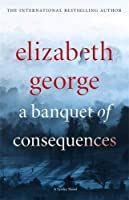 A Banquet of Consequences (Inspector Lynley #19)