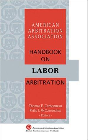 AAA Handbook on Labor Arbitration