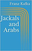 Jackals and Arabs