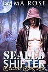SEALED Shifter 1: Blood Bonded