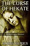 The Curse of Hecate (The Alex Grosjean Adventures Book 2)