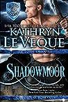 Shadowmoor (de Lohr Dynasty, #7)