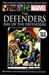 The Defenders: Day of the Defenders (Marvel Ultimate Graphic Novels Collection)