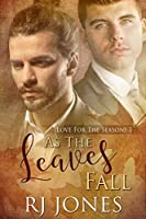 As the Leaves Fall (Love for the Seasons Book 1)