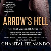 Arrow's Hell (Wind Dragons MC, #2)