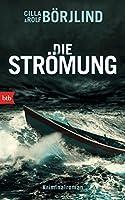 Die Strömung (Die Rönning/Stilton-Serie, #3)