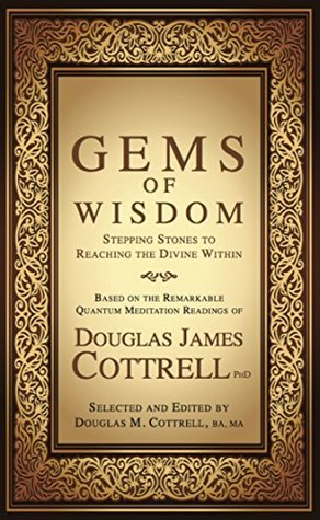 Gems of Wisdom: Stepping Stones to Reaching the Divine Within