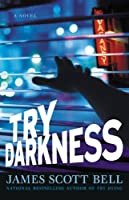 Try Darkness (Ty Buchanan)