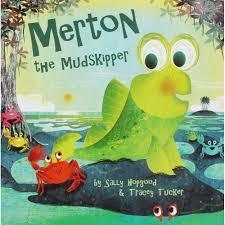 Merton the Mudskipper