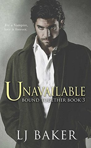 Unavailable (Bound Together #3)