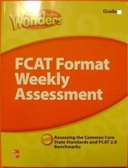 Reading Wonders, Weekly Assessment, Grade 4, Assessing the Common Core State Standards, CCSS