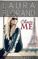 Chase Me (Paris Nights, #2)