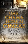 Uma Chama Entre as Cinzas by Sabaa Tahir
