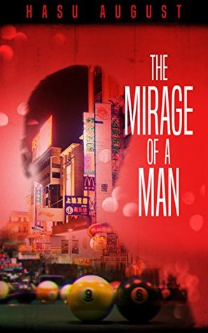 The Mirage of a Man
