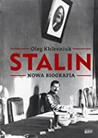Stalin: Nowa biografia