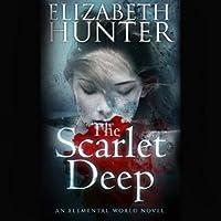 The Scarlet Deep (Elemental World #3)