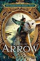Arrow Faery Rebels 3 By R J Anderson