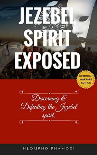 Jezebel spirit exposed